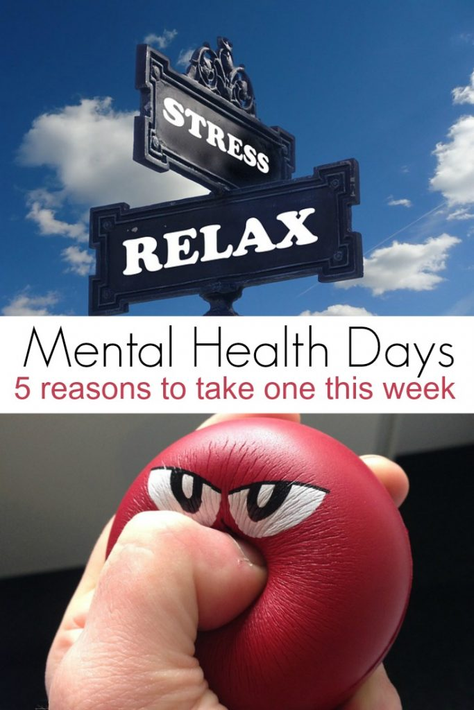 5 reasons to take a mental health day this week