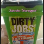 Dirty Jobs™ Complete Heavy-Duty Stain Remover tackles suburban life!