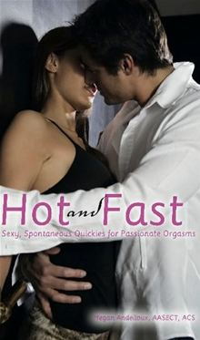 Hot and Fast