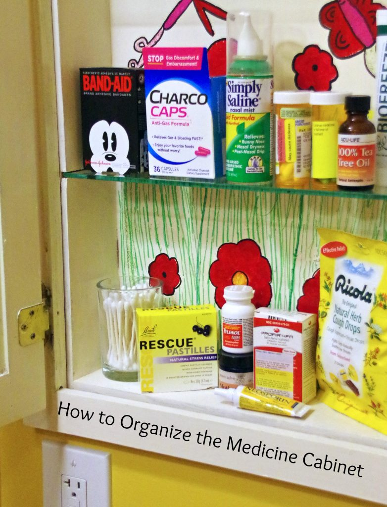How to Organize the Medicine Cabinet and Find What You Need Every Time!