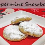 Here's a Unique Cookie Recipe:  Peppermint Snowballs