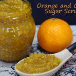 Orange and Clove Sugar Scrub Recipe