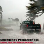Severe Weather Emergency Preparedness Safety Tips You Need to Know