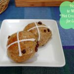 how to make hot cross buns 2