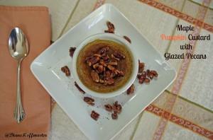 Maple Pumpkin Custard with Glazed Pecans