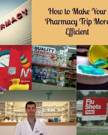 How to Make Your Pharmacy Trip More Efficient