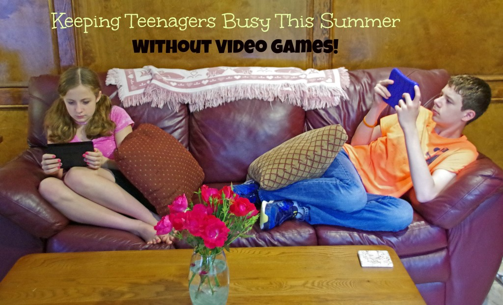 How to Keep Teenagers Busy this summer without video games