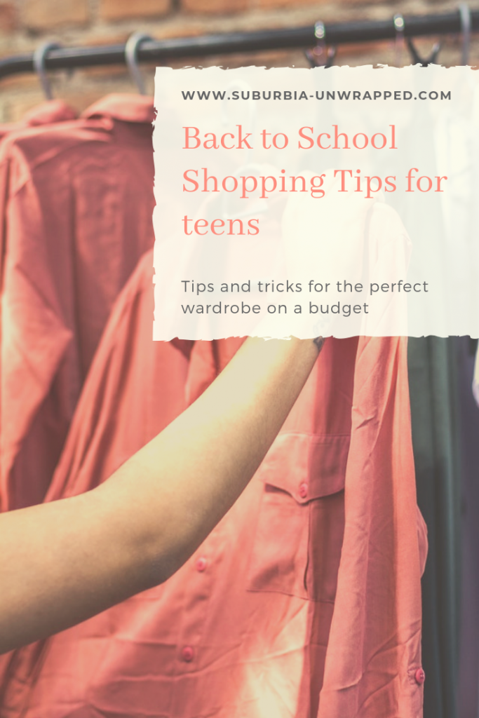 Teenager clothing shopping and text overlay saying Back to School Shopping Tips for teens