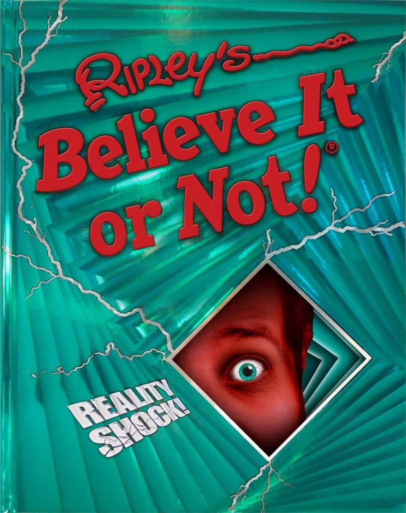 Ripleys Believe it or Not Reality Shock