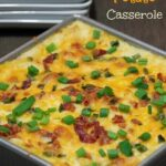 Loaded Mashed Potato Casserole Recipe makes a perfect Thanksgiving Sidedish!