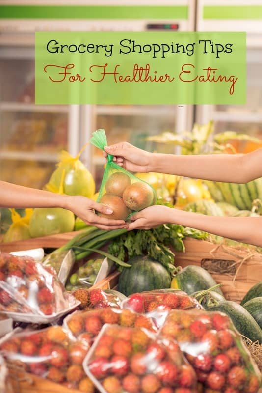 Gorcery Shopping Tips for Healthier Eating