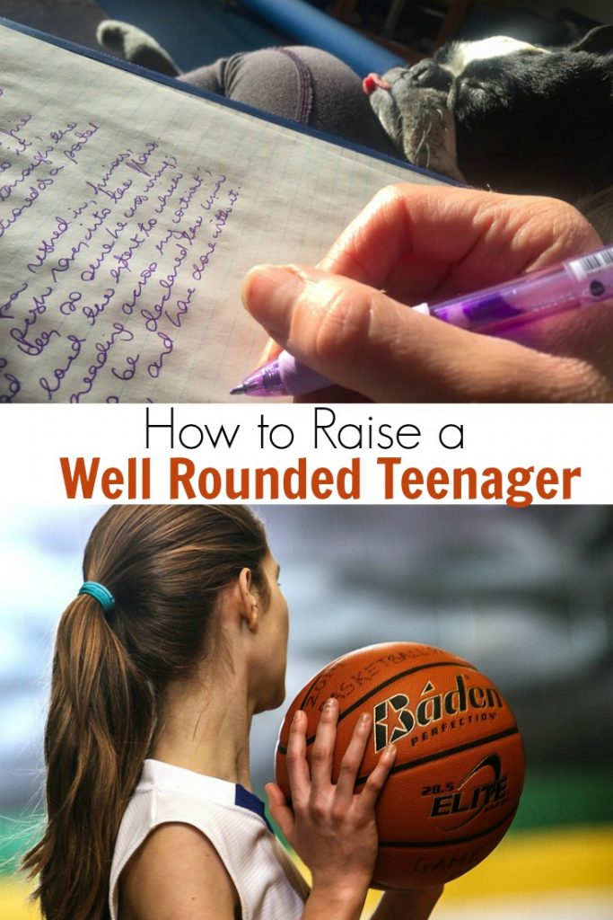 How to Raise a Well Rounded Teenager