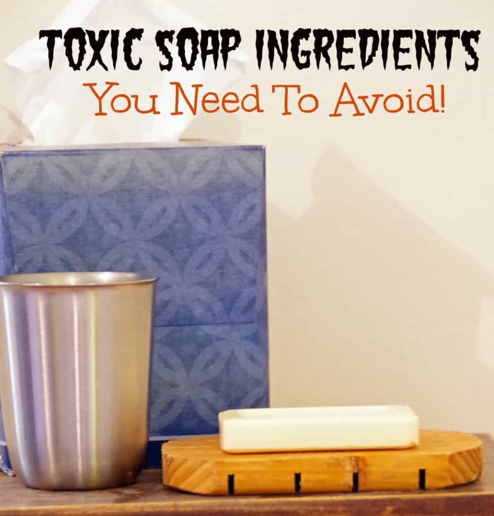 Toxic soap ingredients you should avoid