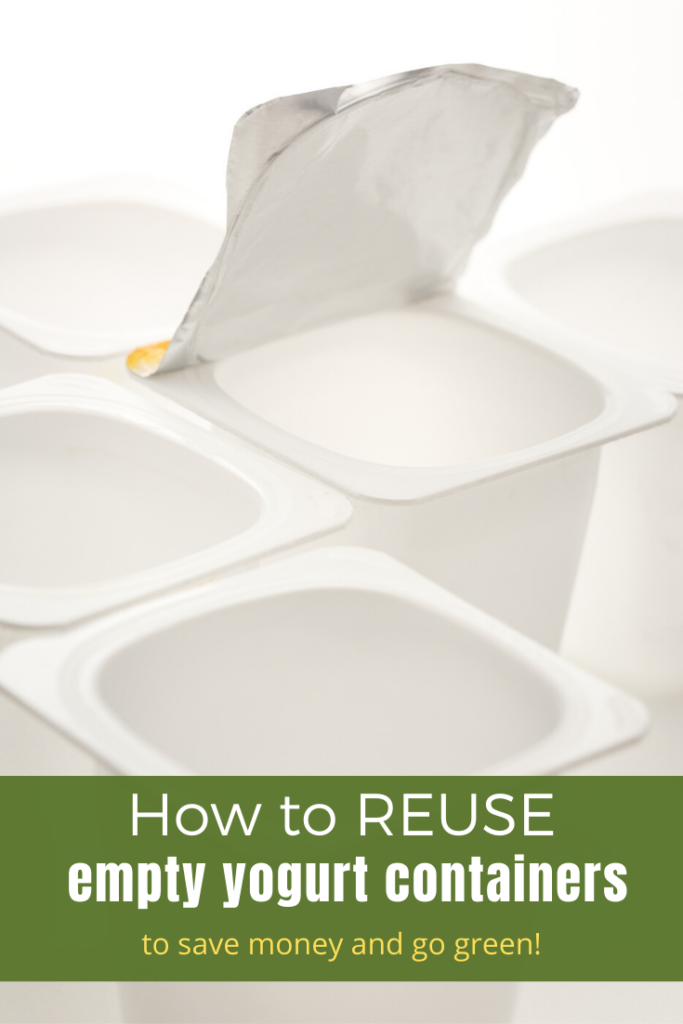 How to REUSE empty yogurt containers