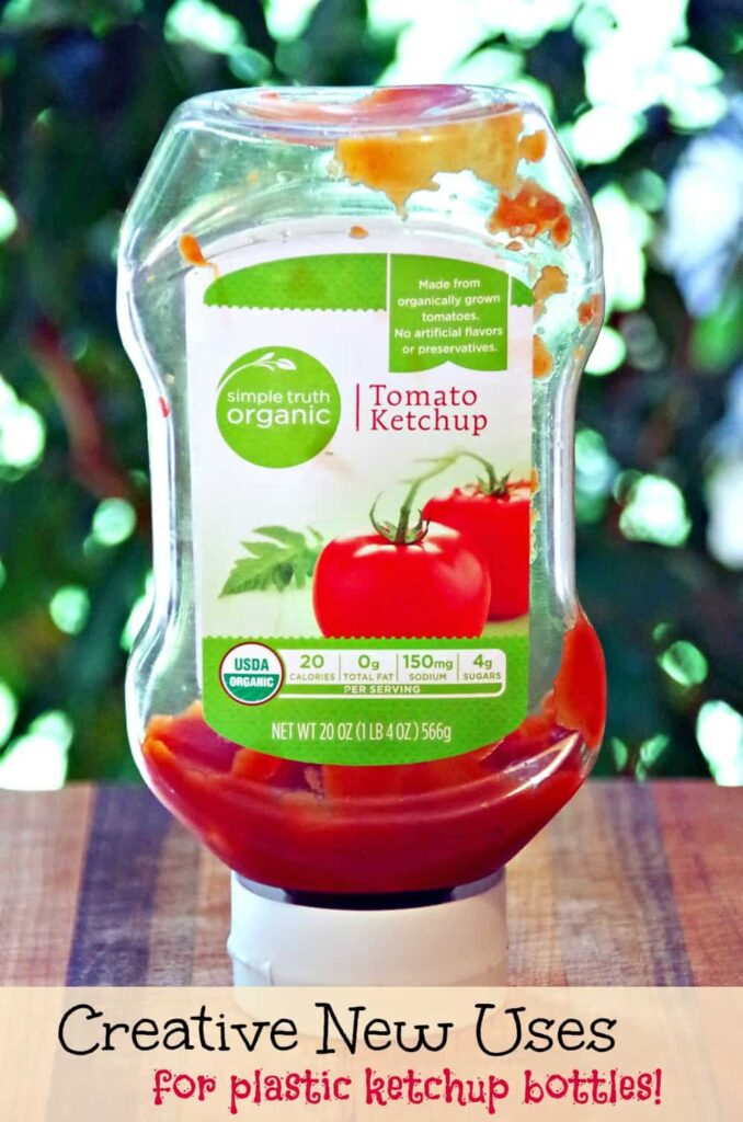 Creative New Uses for Plastic Ketchup Bottles