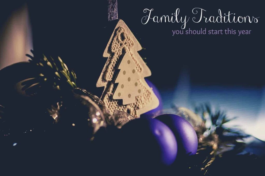 Family Tradition Ideas