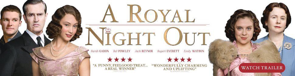 A Royal Night Out Movie Trailer