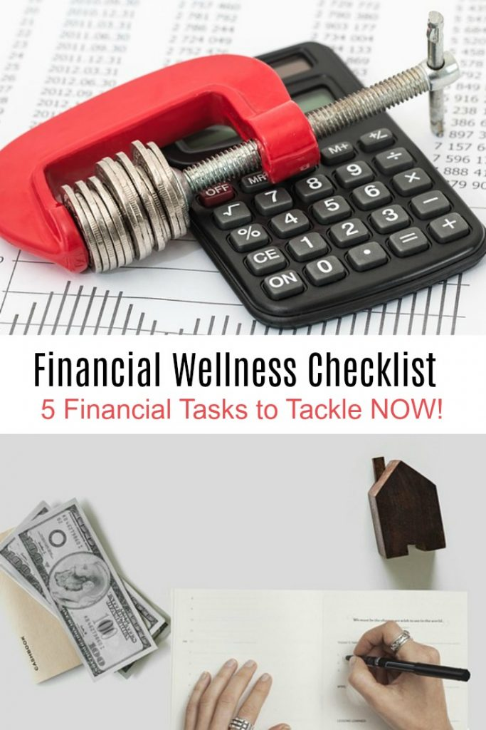 collage of calculator and personal budget items with text overlay 'Financial Wellness Checklist: 5 Financial Tasks to Tackle NOW!'