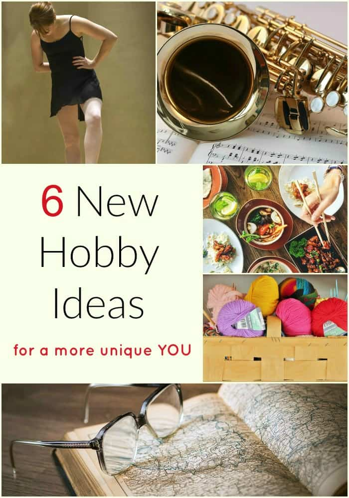 6 New Hobby Ideas for a More Unique YOU