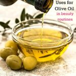 Creative Uses for Olive Oil for Beauty Routines