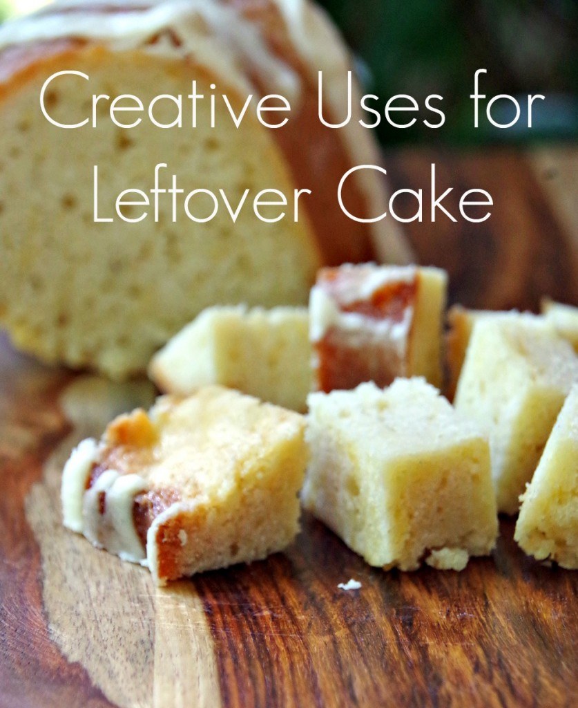 What to do with Leftover Cake