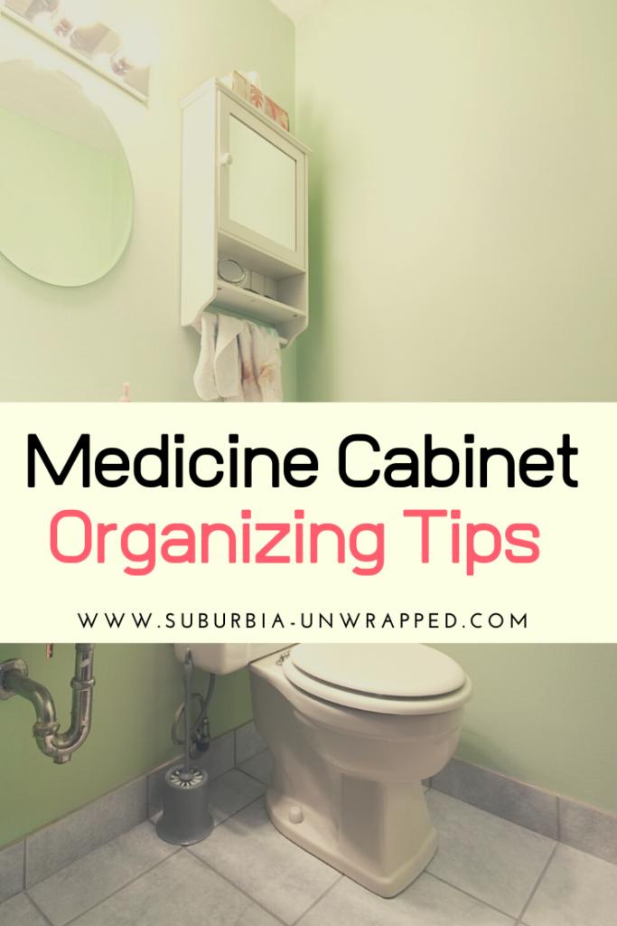 Medicine Cabinet Organizing Tips