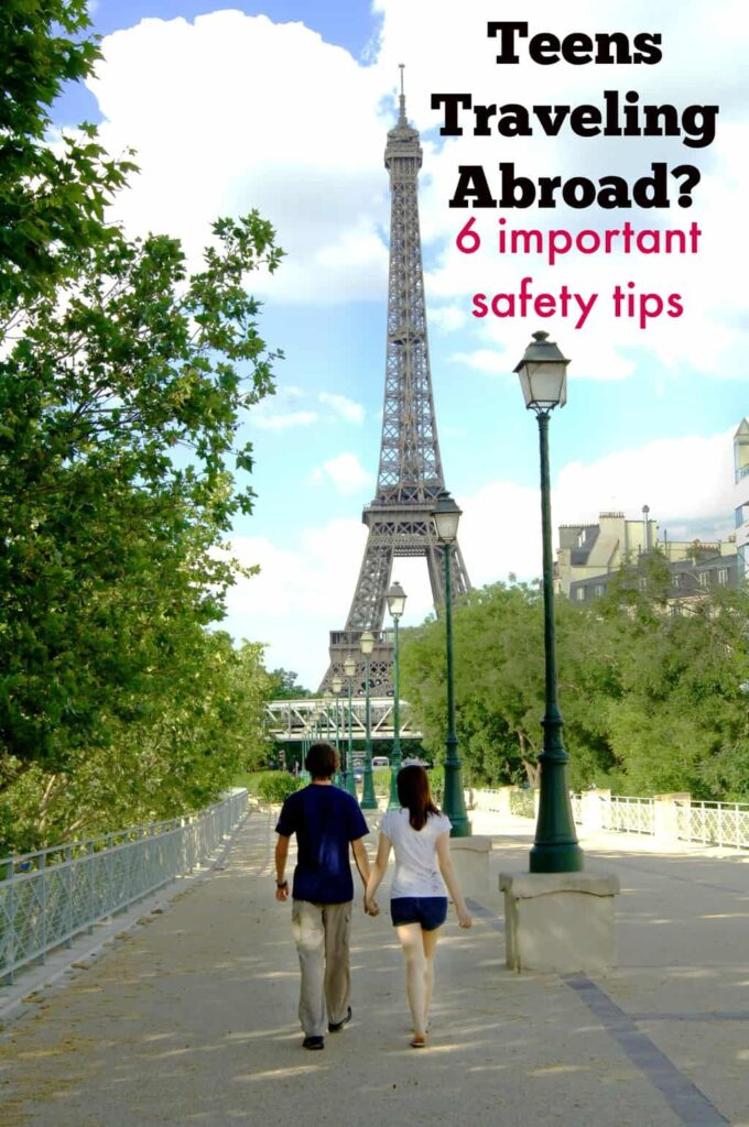 Teen Safety Tips for Traveling Abroad