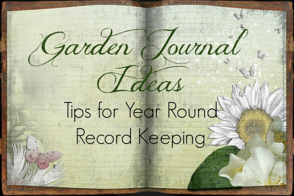 Garden Journal Ideas and Tips Suburbia Unwrapped