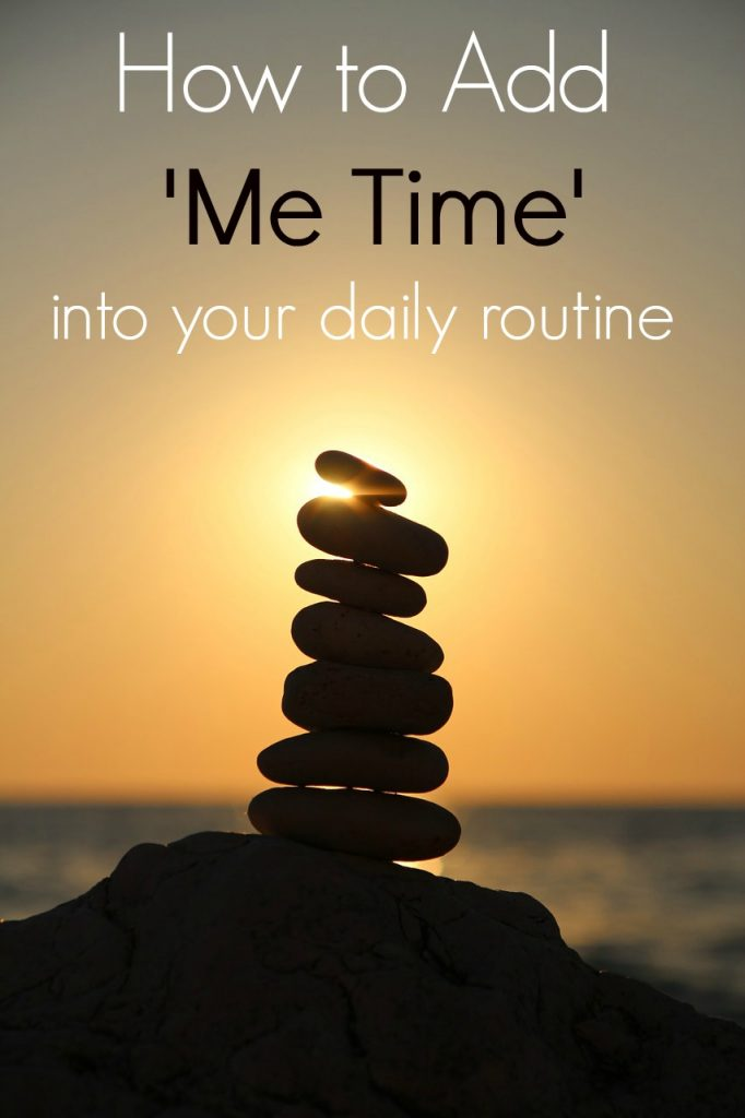 How to Add Me Time Back Into Your Daily Routine