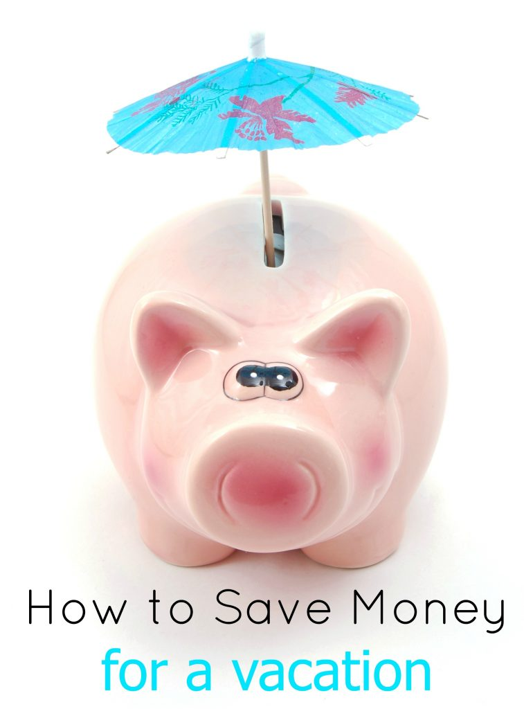 Creative Ways to Save for a Vacation and Why Your Family Needs to Take One!