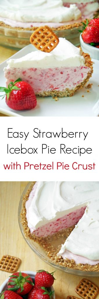Need a simple summer dessert recipe Try this Easy Strawberry Icebox Pie Recipe with Pretzel Pie Crust!