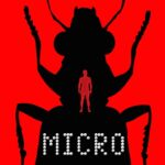 Love Great Science Fiction Novels? Read Micro: A Novel By Michael Crichton