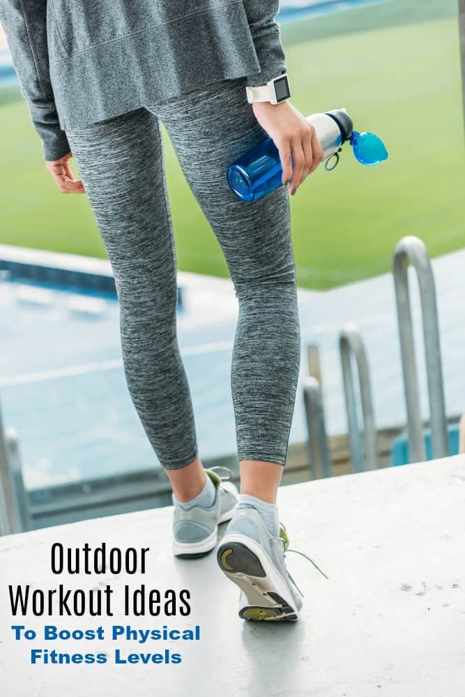 8 Outdoor Workout Ideas To Boost Physical Fitness Levels