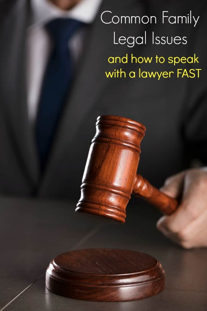 Common Family Legal Issues and How to Speak with a Lawyer Fast
