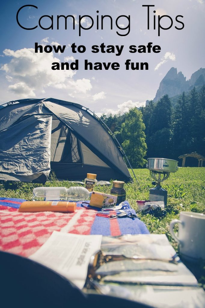 How to Prepare for a Camping Trip: How to Stay Safe and Have Fun