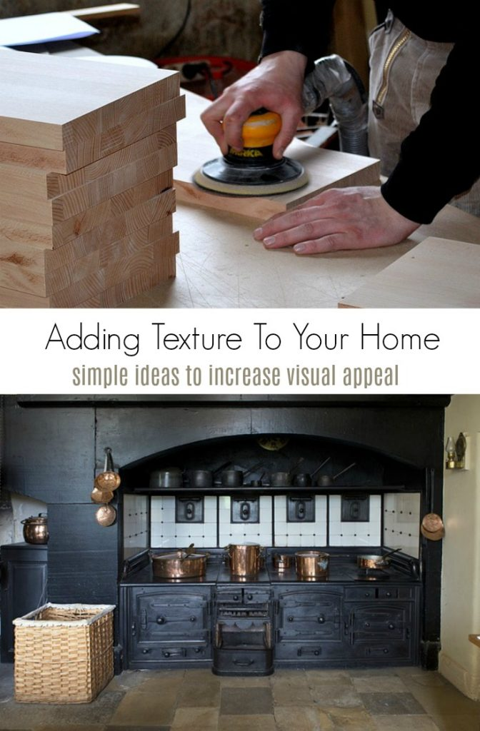 Adding Texture To Your Home and Simple Ideas to Increase Visual Appeal