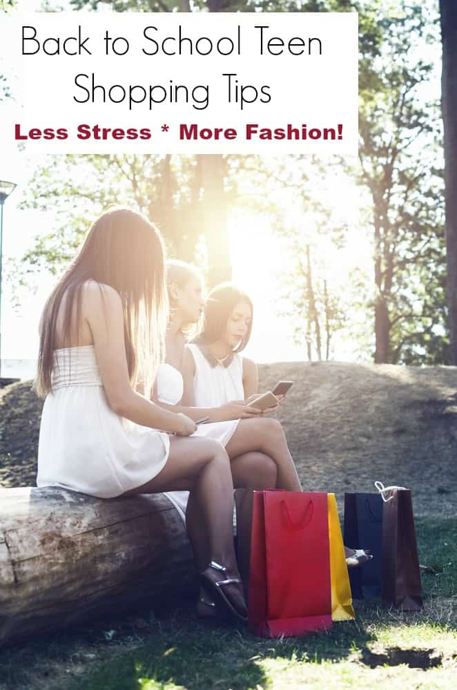 Back to School Teen Shopping Tips for Less Stress and More Fashion!