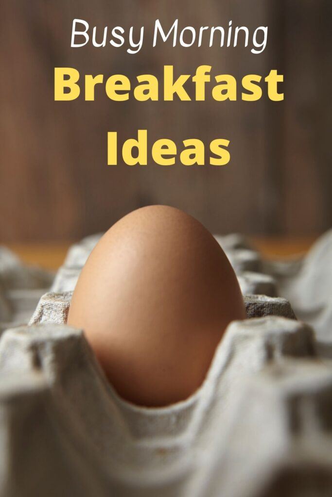 egg in egg carton with text overlay 'busy morning breakfast ideas'