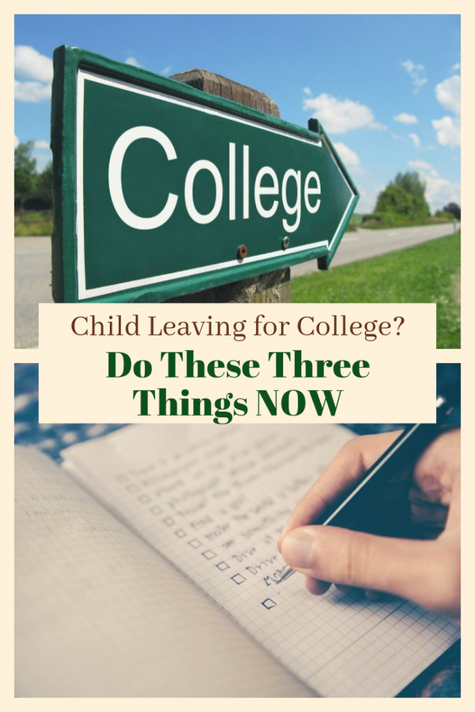 Do These Things Now Before Your Child Leaves for College