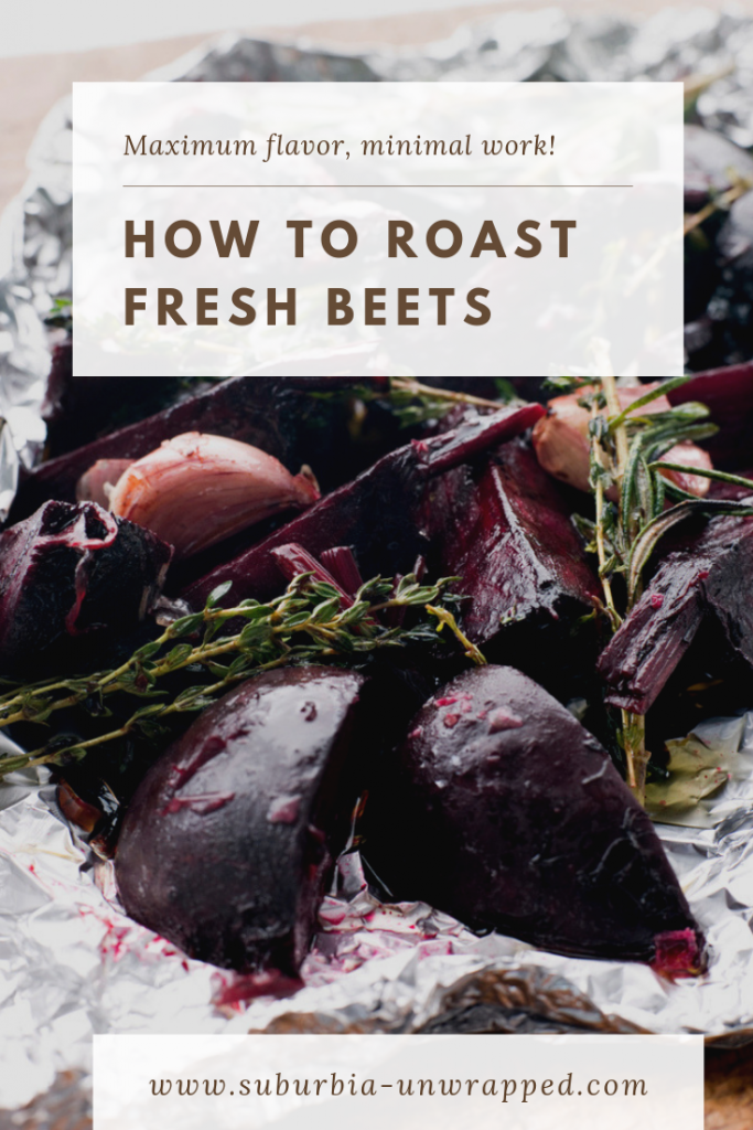 How to Roast Fresh Beets