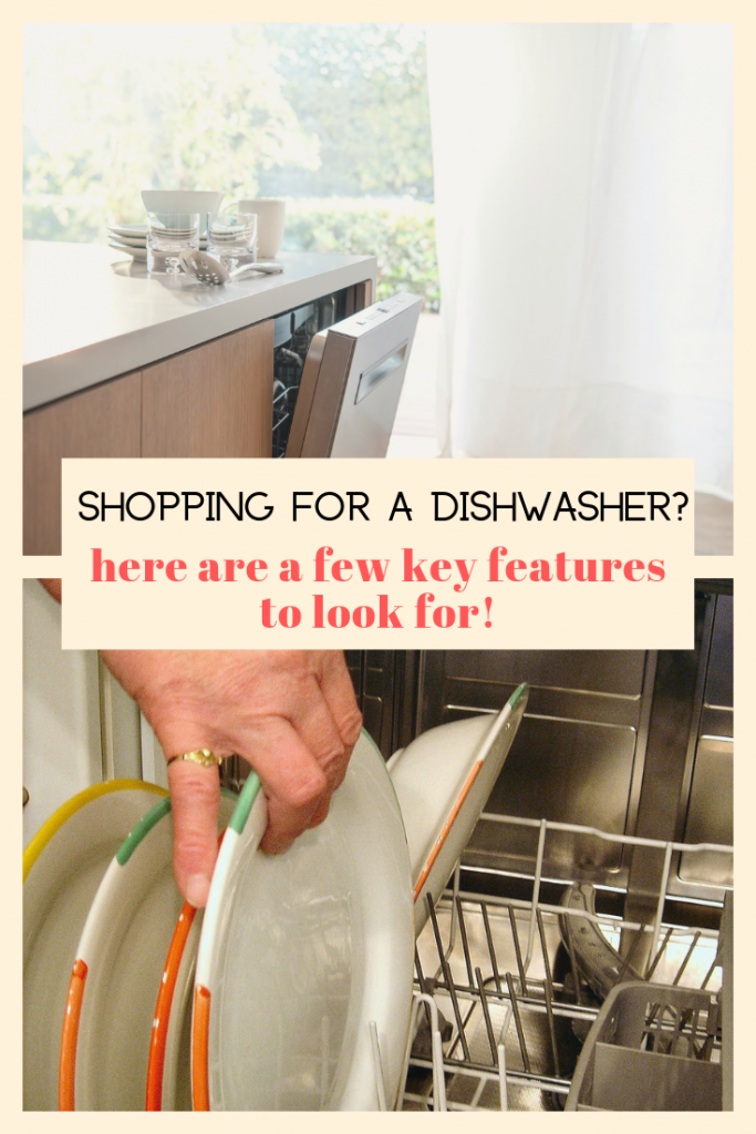 Shopping for a Dishwasher? here are a few key features to look for!