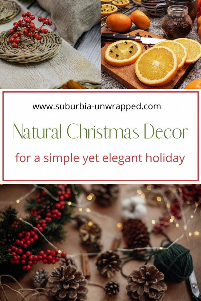 Looking for nature inspired Christmas decor? With these natural Christmas decorating tips, you can celebrate the season without all the over the top lights and plastic that you find in most stores.