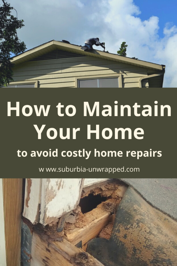 How to Maintain Your Home to avoid costly home repairs