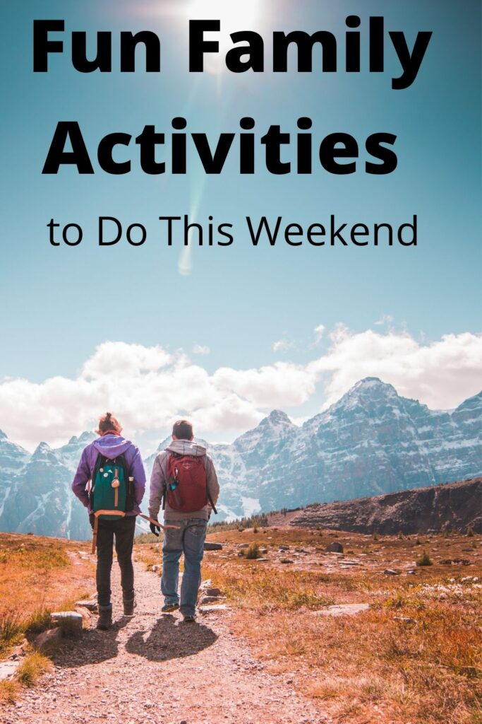 two teenagers hiking on gravel road with text overlay 'Fun Family Activities to Do This Weekend'